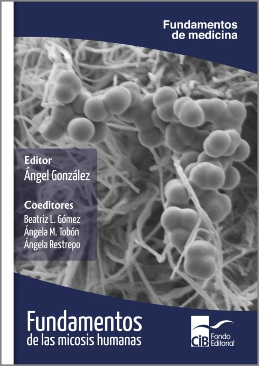 Fundamentos de las micosis humanas