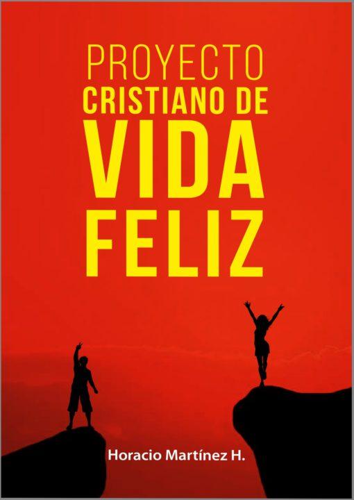 Proyecto cristiano de vida feliz