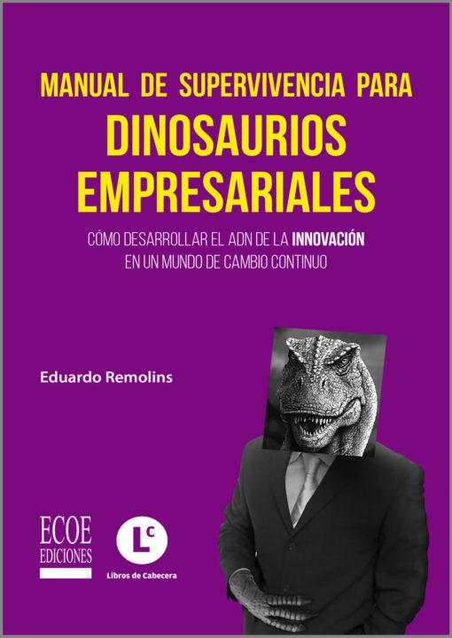 Manual de supervivencia para dinosaurios empresariales