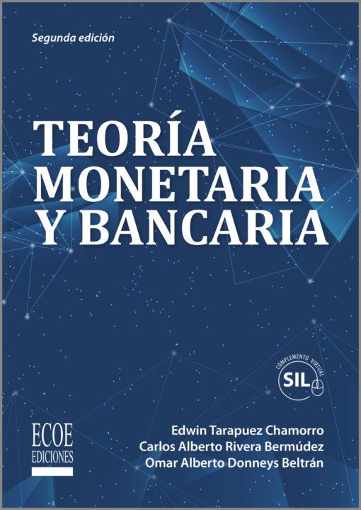 Teoría monetaria y bancaria