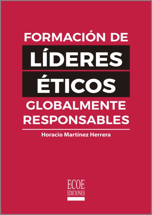 Formación de líderes éticos globalmente responsables