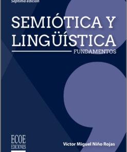 Semiotica y linguistica. Fundamentos 7ed
