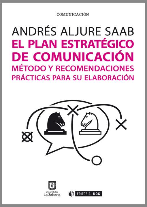 El plan estratégico de comunicación
