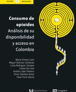 Consumo de opioides. Anlalisis de su disponibilidad y acceso en Colombia