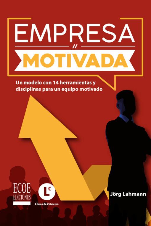 Libro Empresa motivada