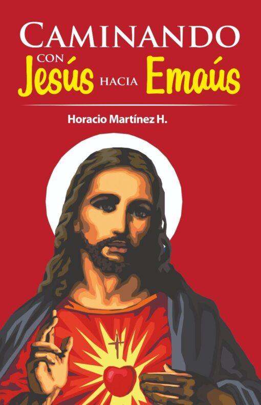 Caminando con Jesús hacia Emaús