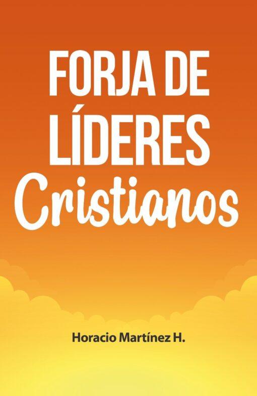 Forja de líderes Cristianos