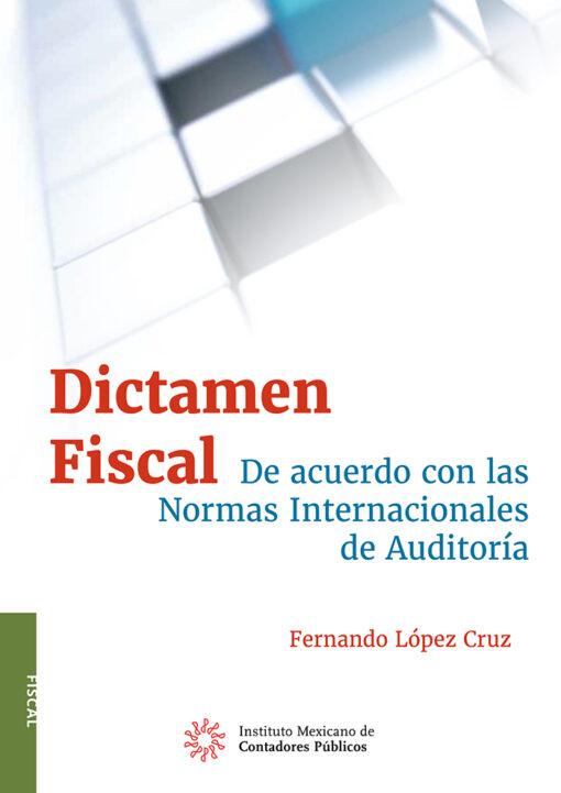 Comprar-libro-dictamen-fiscal-de-acuerdo-con-las-normas-internacionales-de-auditoria