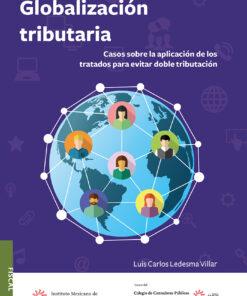 comprar-libro-globalización-tributaria-casos-sobre-la-aplicación-de-los-tratados-para-evitar-doble-tributación