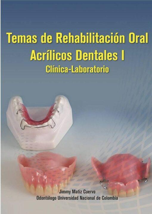 libros temas de rehabilitación oral acrílicos dentales I