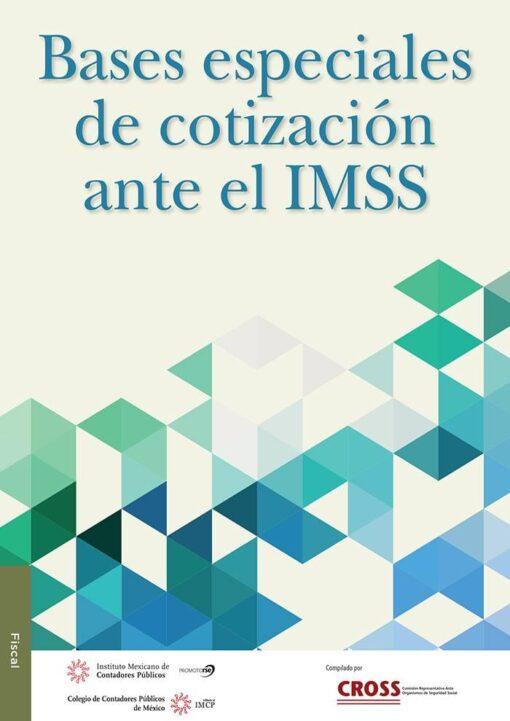 Bases especiales de cotización ante la imss